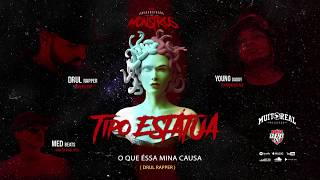 TIPO ESTÁTUA - Drul Rapper & Med Beats part. Young Daddy ( Universidade dos Monstros )