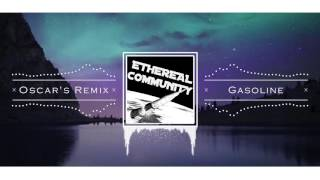 Halsey - Gasoline (Oscar's Remix)