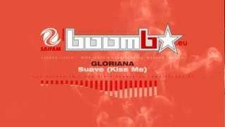 GLORIANA - Suave (Kiss Me) (Pier Remix)