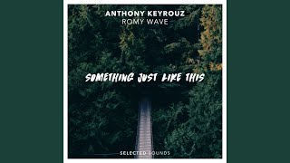 Something Just Like This (feat. Romy Wave)