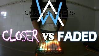 Closer VS Faded | Launchpad Mashup +  Arquivo para Download