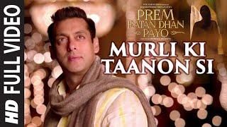 """Murli Ki Taanon Si"" Video Song | Prem Ratan Dhan Payo | Salman Khan, Sonam Kapoor"
