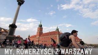 My, rowerzysci z Warszawy