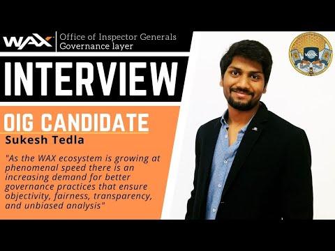 Sukesh Tedla | OIG Candidate | WAX Governance
