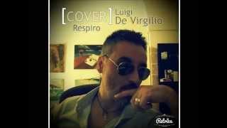 """""""Cover"""" respiro di Franco simone cantata da Luigi De Virgilio."""