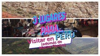 Lugares para visitar en Perú además de Machu Pichu | ActitudFem