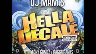 DJ MAM'S   Hella Décalé feat  Tony Gomez , Ragga Ranks) Remake