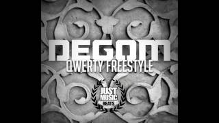 Degom - QWERTY Freestyle (Prod Just Music Beats)