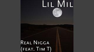 Real Nigga (feat. Tim T)