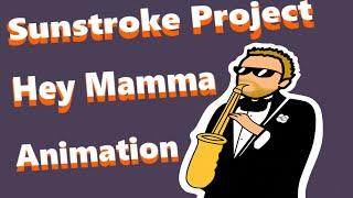 Sunstroke Project - Hey Mamma - Epic sax guy 2017 animation by Harumi