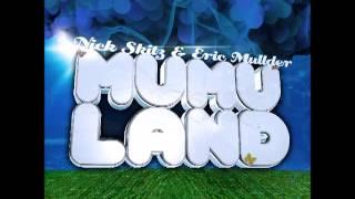 Nick Skitz & Eric Mullder - Mumuland (Radio Edit)