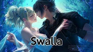 Nightcore - Swalla [request]