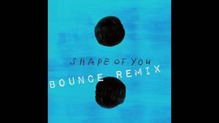 ED SHEERAN & VYBZ KARTEL - SHAPE OF SHOP (BOUNCE REMIX)