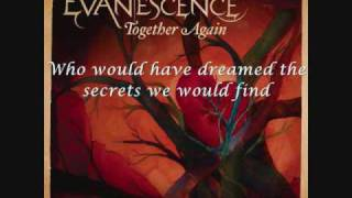Evanescence - Together Again - lyrics