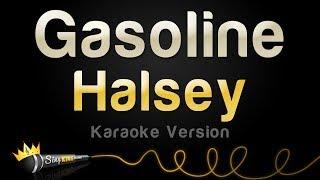 Halsey - Gasoline (Karaoke Version)