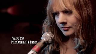 PETER BRUNTNELL ft. RUMER - 'Played Out'