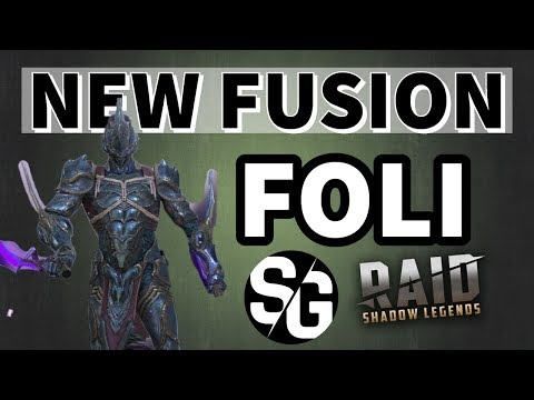 [RAID SHADOW LEGENDS] NEW FUSION - FOLI