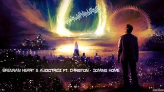 Brennan Heart & Audiotricz ft. Christon - Coming Home [HQ Edit]