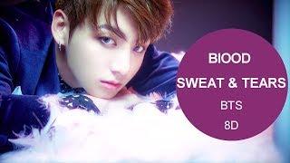 BTS (방탄소년단) - BLOOD, SWEAT & TEARS (피,땀,눈물) [8D USE HEADPHONE] 🎧