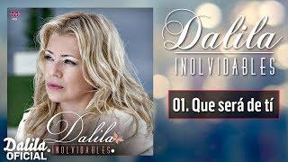 Dalila - Que sera de ti - Cd Inolvidables