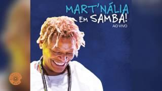 Mas Quem Disse Que Eu Te Esqueço (Mart´nália em Samba! ao Vivo)