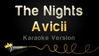 Avicii - The Nights (Karaoke Version)