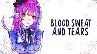Nightcore - Blood Sweat & Tears (Female Version) - (Lyrics)