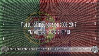 Portugal in Eurovision 2006/2017 - YCiv's TOP 10 + YCivometer  - Season 1, Episode 9