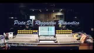 Pista de Reggaeton Romantico 2017 / Uso Libre Prod: Big Redy the produccer