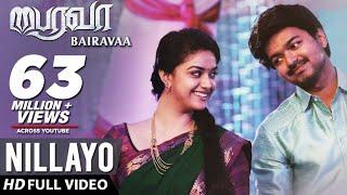 Nillayo Video Song   Bairavaa Video Songs   Vijay, Keerthy Suresh   Santhosh Narayanan width=