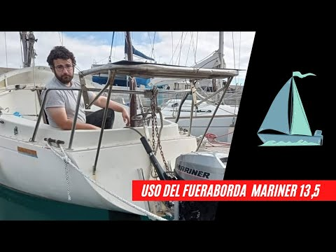 [5 MIN] Funcionamiento de motor fueraborda (outboard) Mariner 13,5 (Mercury) en un velero de 27 pies