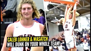 Literally EVERYONE On This Squad Will DUNK ON YOU! Caleb Lohner & Wasatch Academy Want ALL THE SMOKE