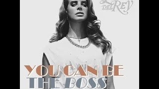 You Can Be The Boss (Lana Del Rey) Cover [4 Layers]