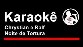 Chrystian e Ralf Noite de Tortura Karaoke