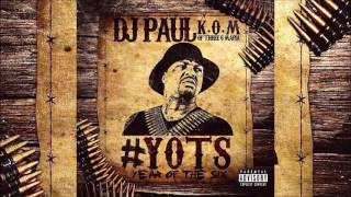 "DJ Paul ""None Like Mine"" (RIP Koop & Lord) #YOTS (Year OF The 6ix) Pt1"