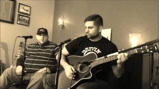 """You Should Be Here"" Acoustic Cover by Drivin' Muzzy Southern Maryland"