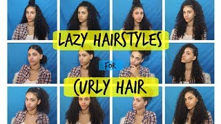 Lazy Hairstyles for CURLY HAIR | Quick and Easy