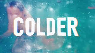 Nina Nesbitt - Colder (Lyric Video)