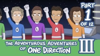 The Adventurous Adventures of One Direction 3:  Part 1