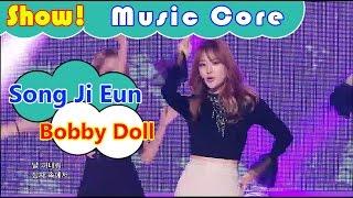 [HOT] Song Ji Eun - Bobby Doll, 송지은 - 바비돌 Show Music core 20161001 width=