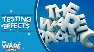Testing Effect's | TheWareGraphics