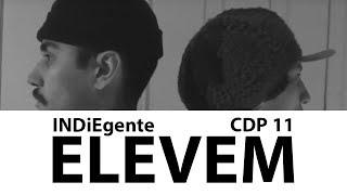CDP 11 - INDiEgente - Elevem ( Beat: Massant )