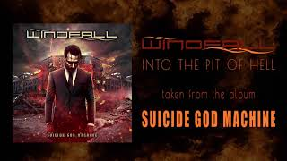 Windfall-Into The Pit Of Hell (Official Lyric Video)
