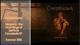Conspiranoia - The making of Spiritual Complexity EP
