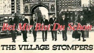 Village Stompers - Bei Mir Bist Du Schon (Instrumental)