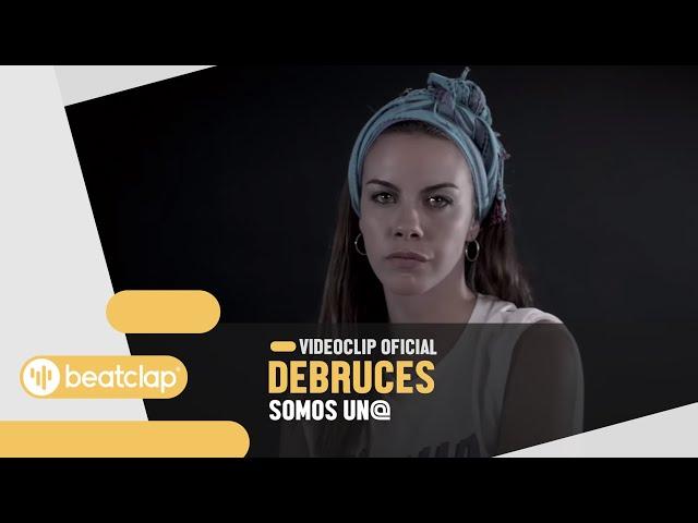 Video oficial de somos un@ de Debruces