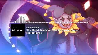 "DELTARUNE - ""The World Revolving [Jevil's Battle Theme]"" NITRO Remix"