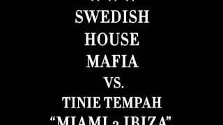 Swedish House Mafia ft Tinie Tempah - Miami 2 Ibiza official song