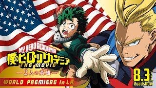 米LAで3,400人が「Plus Ultra<プルスウルトラ>!!」/『僕のヒーローアカデミア THE MOVIE ~2人の英雄(ヒーロー)~』ワールドプレミア in Anime Expo 2018