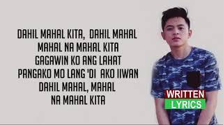 Jeremy Glinoga - Dahil Mahal Na Mahal Kita (Lyrics)